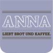 ANNA liebt Brot und Kaffee